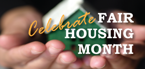 April is Fair Housing Month feature image